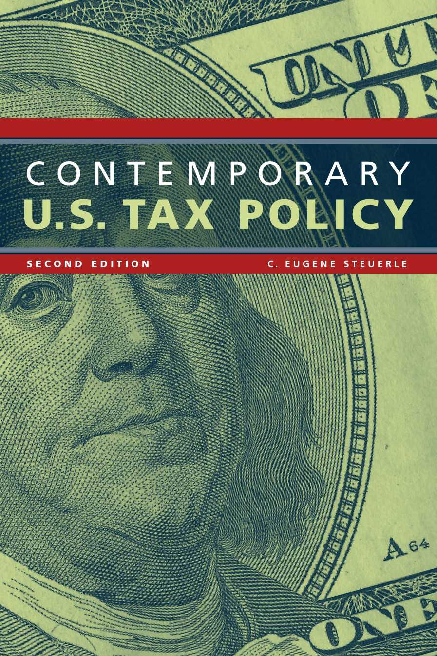 Contemporary U.S. Tax Policy By Steuerle, C. Eugene