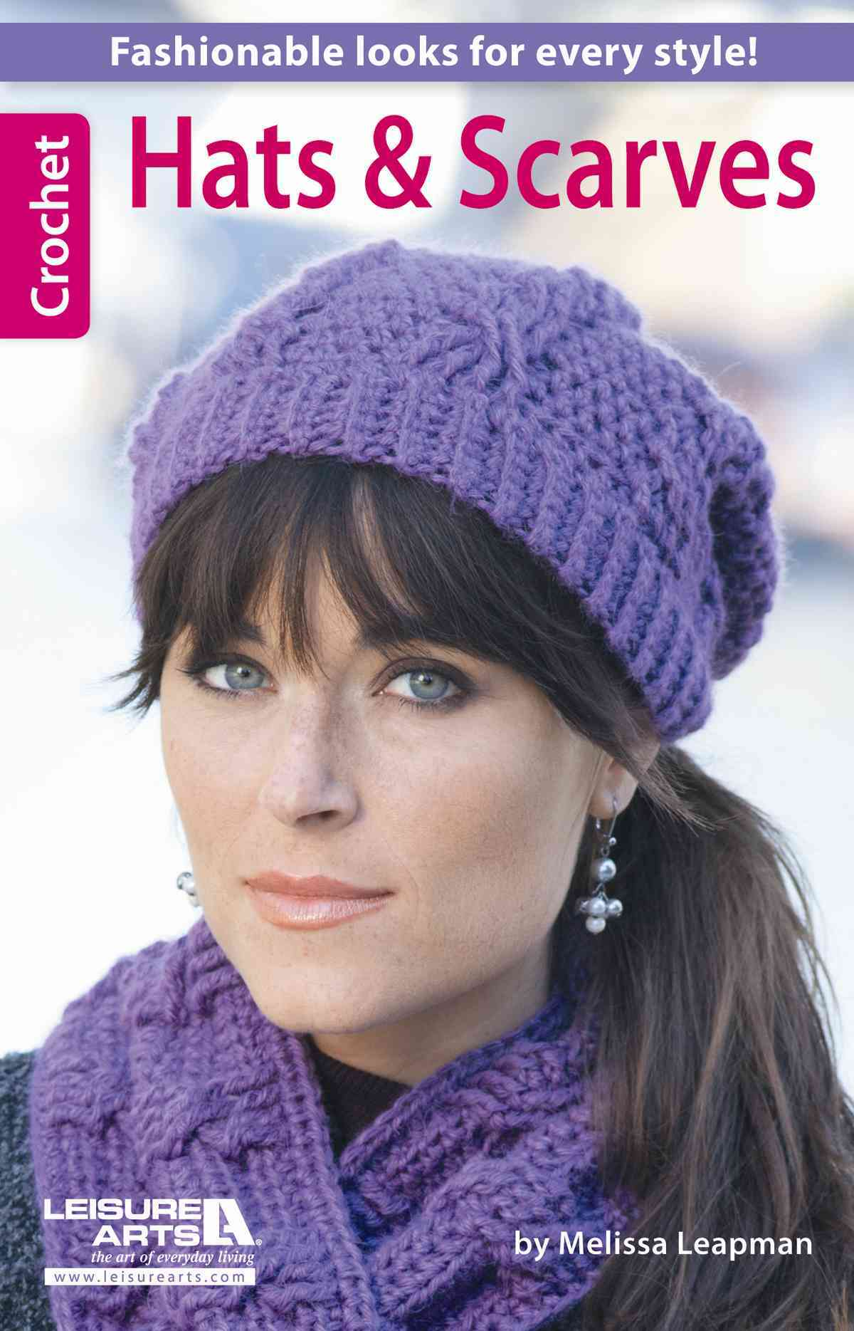 Hats and Scarves By Leisure Arts